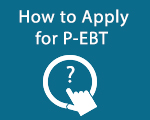 How to Apply for P-EBT